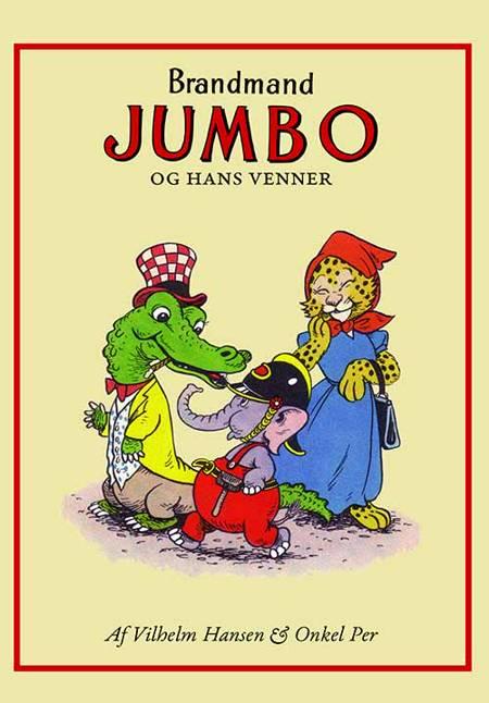 Brandmand Jumbo og hans venner af Vilhelm Hansen