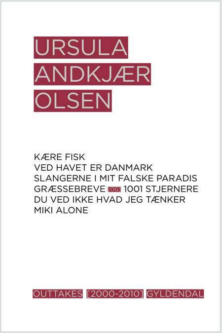Outtakes af Ursula Andkjær Olsen