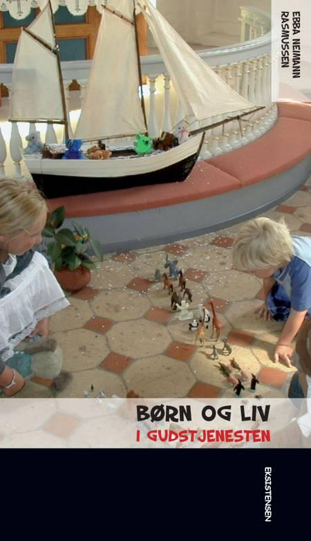 Børn og liv i gudstjenesten af Bodil Niemann Rasmussen