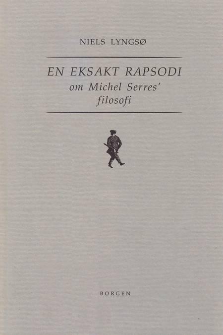 En eksakt rapsodi af Niels Lyngsø