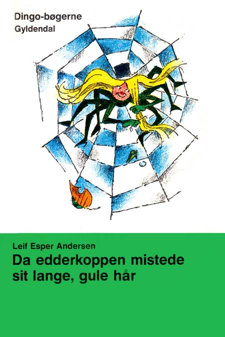 Da edderkoppen mistede sit lange gule hår af Leif Esper Andersen