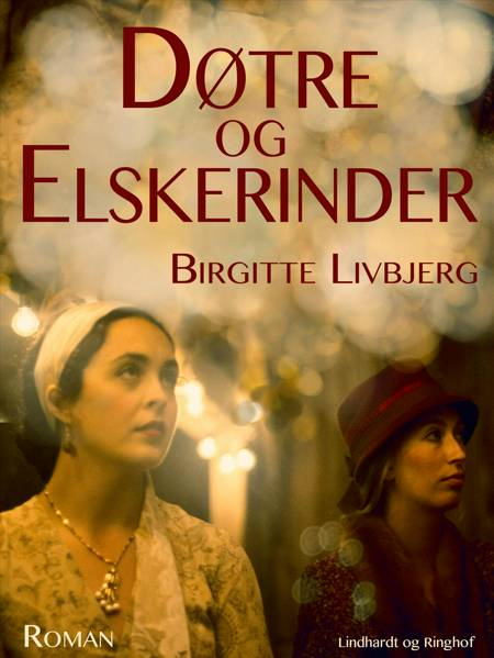 Døtre og elskerinder af Birgitte Livbjerg