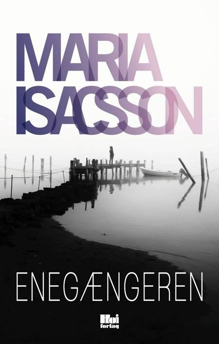Enegængeren af Maria Isacsson
