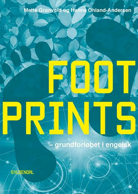 Footprints af Mette Grønvold og Hanne Ohland-Andersen