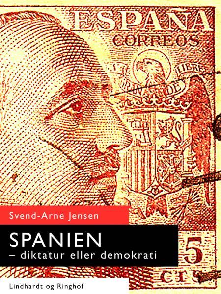 Spanien-diktatur eller demokrati af Svend-Arne Jensen