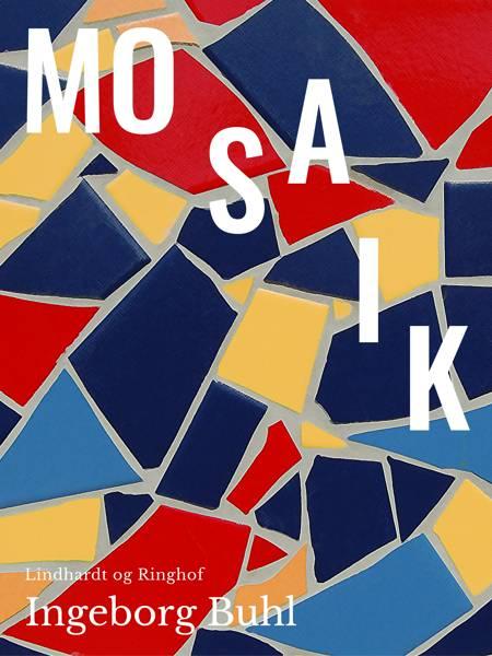 Mosaik af Ingeborg Buhl