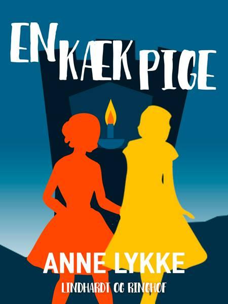 En kæk pige af Anne Lykke