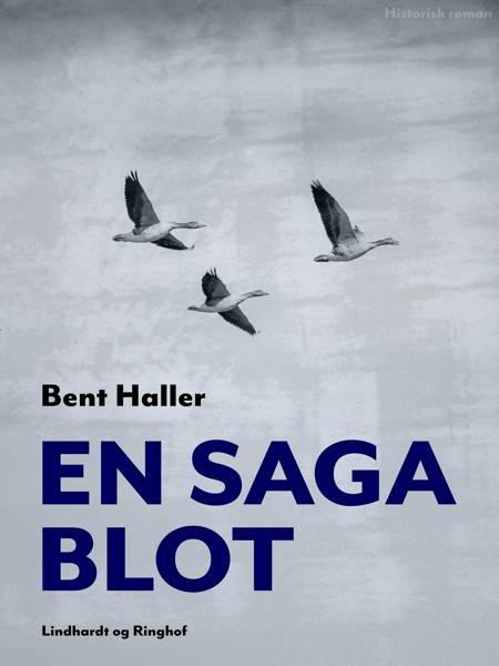 En saga blot af Bent Haller