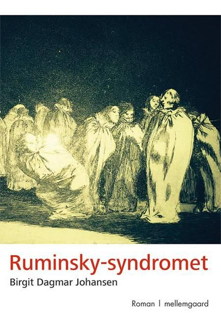 Ruminsky-syndromet af Birgit Dagmar Johansen