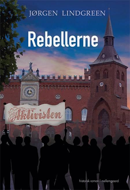 Rebellerne af Jørgen Lindgreen