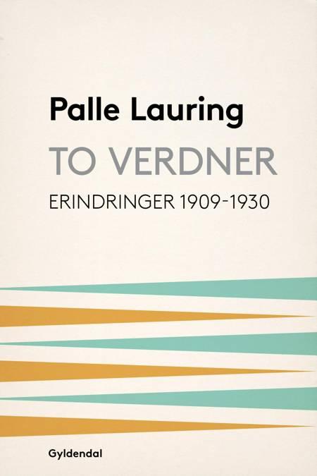 To verdner af Palle Lauring
