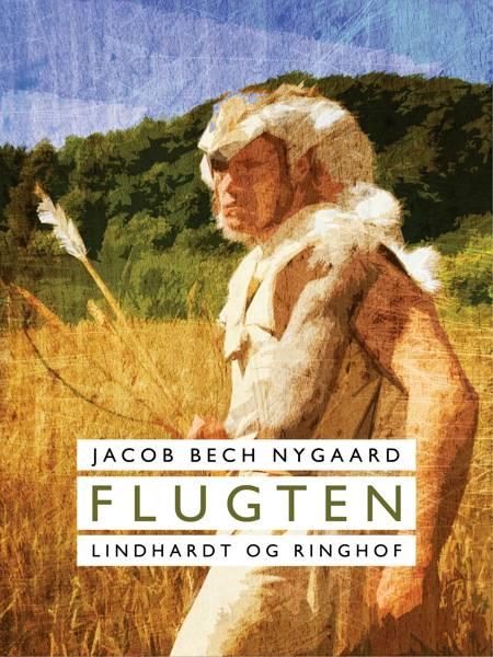 Flugten af Jacob Bech Nygaard