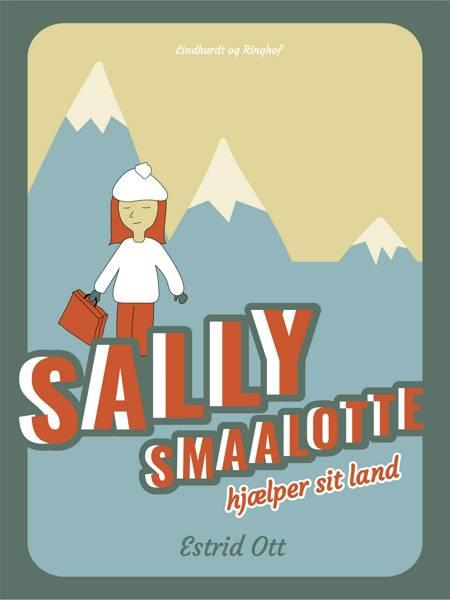 Sally Smaalotte hjælper sit Land af Estrid Ott