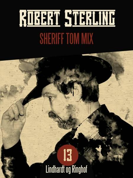 Sheriff Tom Mix af Robert Sterling