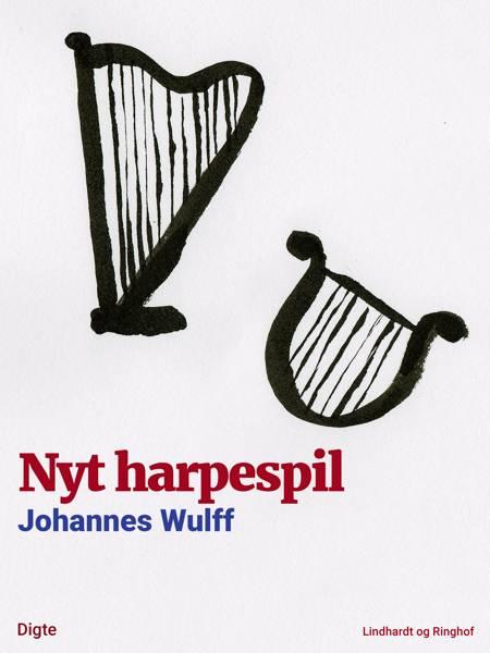 Nyt harpespil af Johannes Wulff