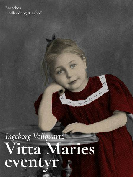 Vitta Maries eventyr af Ingeborg Vollquartz