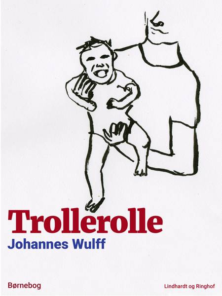 Trollerolle af Johannes Wulff