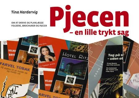 Pjecen – en lille trykt sag af Tina Hardervig