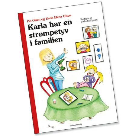 Karla har en strømpetyv i familien af Pia Olsen og Karla Elena Olsen