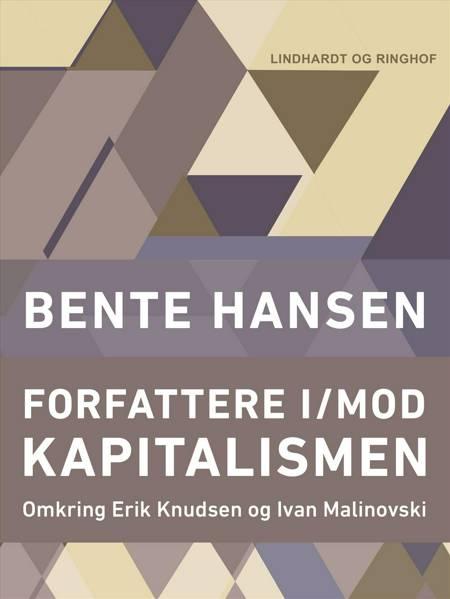 Forfattere i/mod kapitalismen af Bente Hansen
