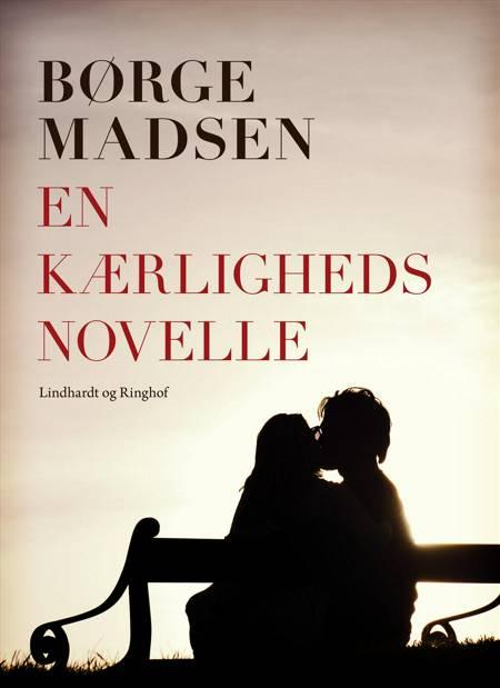 En kærlighedsnovelle af Børge Madsen