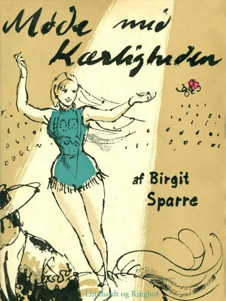 Møde med kærligheden af Birgit Sparre