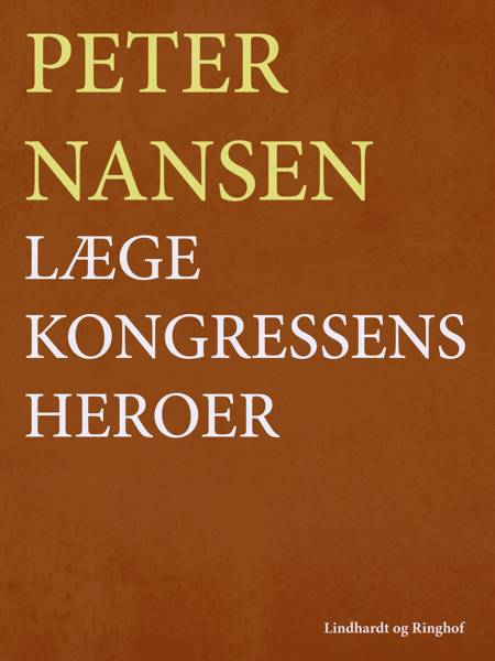 Lægekongressens heroer af Peter Nansen
