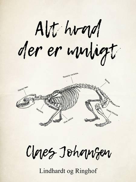 Alt hvad der er muligt af Claes Johansen