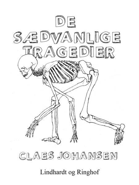 De sædvanlige tragedier af Claes Johansen