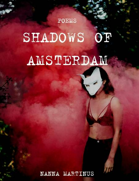 Shadows of Amsterdam af Nanna Martinus