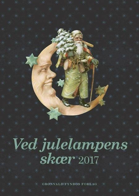 Ved julelampens skær 2017 af Gyldendal