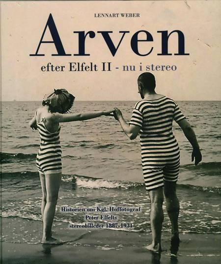 Arven efter Elfelt II - nu i stereo af Lennart Weber