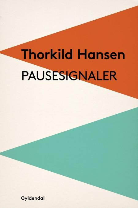 Pausesignaler af Thorkild Hansen
