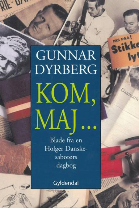 Kom, maj af Gunnar Dyrberg