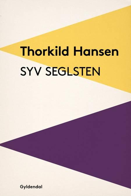 Syv seglsten af Thorkild Hansen
