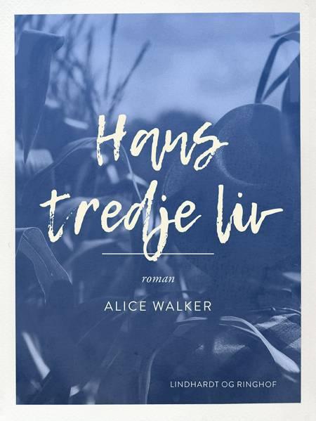 Hans tredje liv af Alice Walker