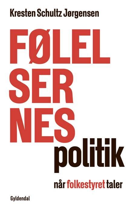 Følelsernes politik af Kresten Schultz Jørgensen