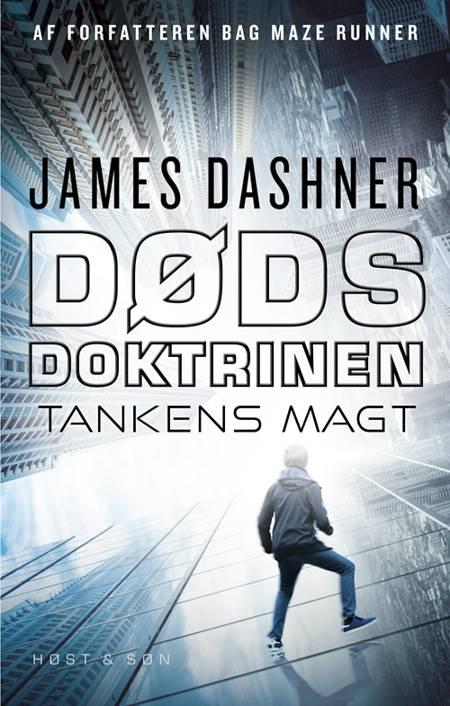 Dødsdoktrinen - Tankens magt af James Dashner