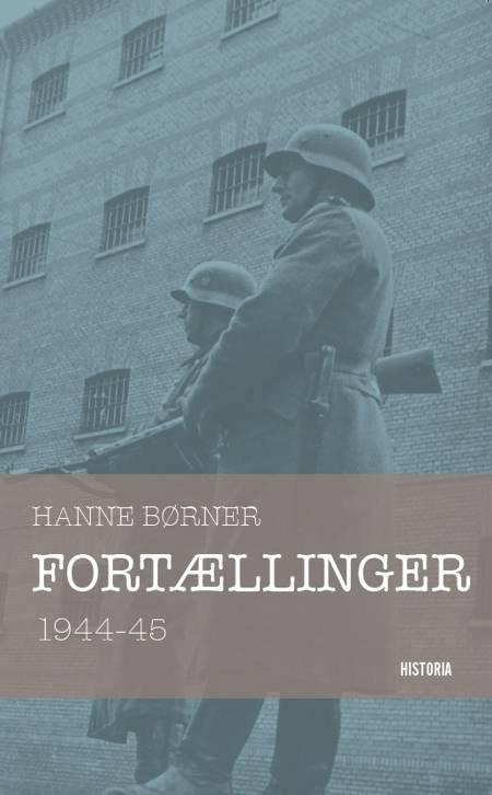 Fortællinger 1944-45 af Hanne Børner