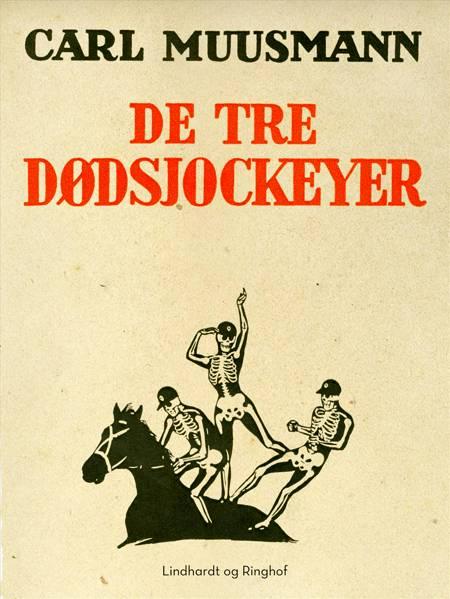 De tre dødsjockeyer af Carl Muusmann