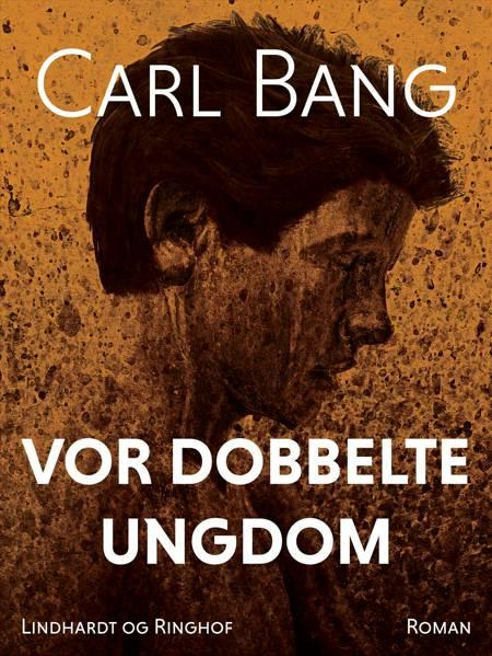Vor dobbelte ungdom af Carl Bang