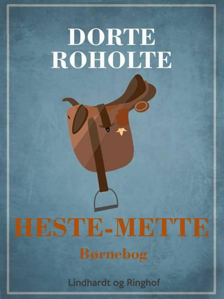 Heste-Mette af Dorte Roholte