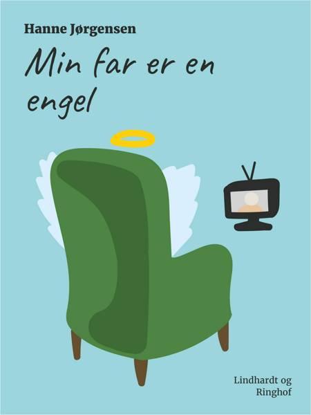 Min far er en engel af Hanne Jørgensen
