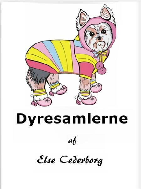 DYRESAMLERNE af Else Cederborg