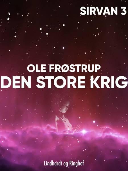 Den store krig af Ole Frøstrup