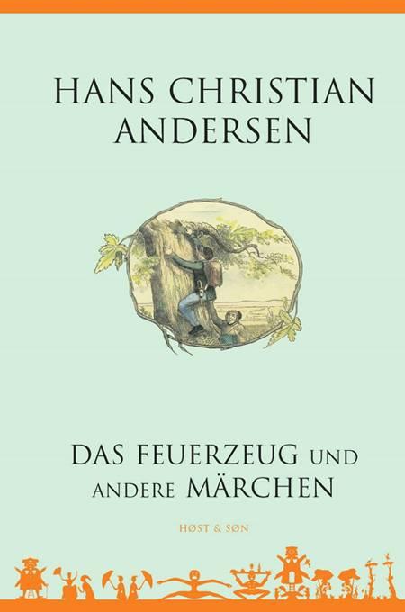 Das Feuerzeug und andere Märchen af H.C. Andersen