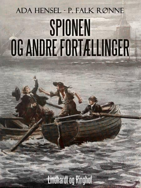 Spionen og andre fortællinger af Ada Hensel og P. Falk Rønne