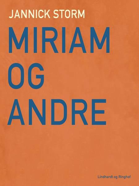 Miriam og andre af Jannick Storm