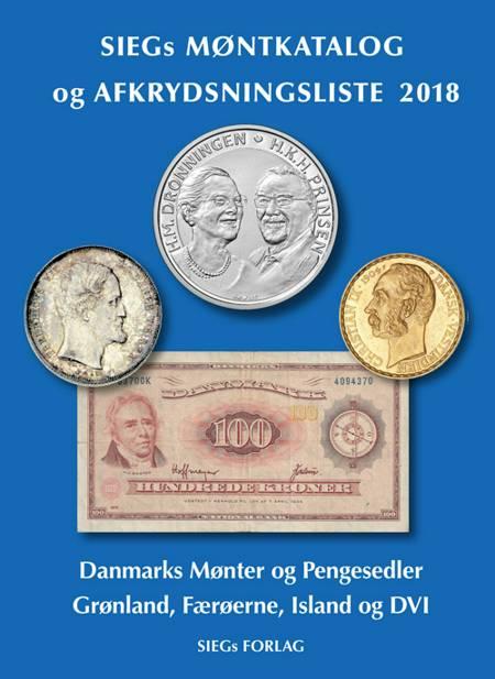 Siegs Møntkatalog og Afkrydsningsliste 2018 - med pengesedler af Jan Bendix