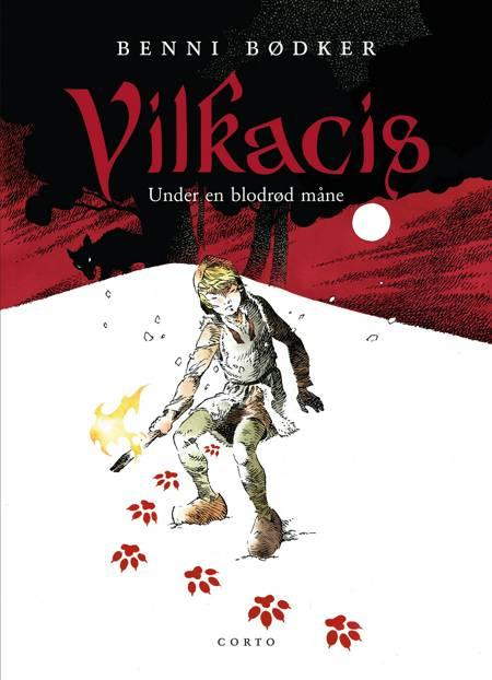 Vilkacis - under en blodrød måne af Benni Bødker